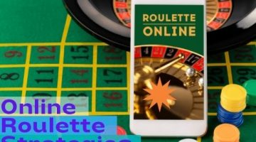 Simple Online Roulette Strategies for Bigger Payouts