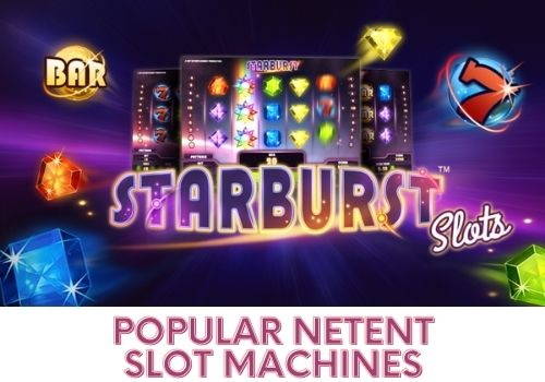 Starburst - Popular NetEnt Slot Machines