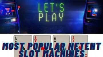 Top 5 Most Popular NetEnt Slot Machines to Play in 2020